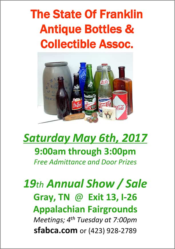 The State of Franklin Antique Bottles & Collectible Assoc. 19th Annual Show & Sale @ Appalachian Fairgrounds