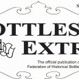 In addition to the other benefits, members of The Federation of Historical Bottle Collectors (FOHBC) will receive a full year's subscription to Bottles and Extras which is […]