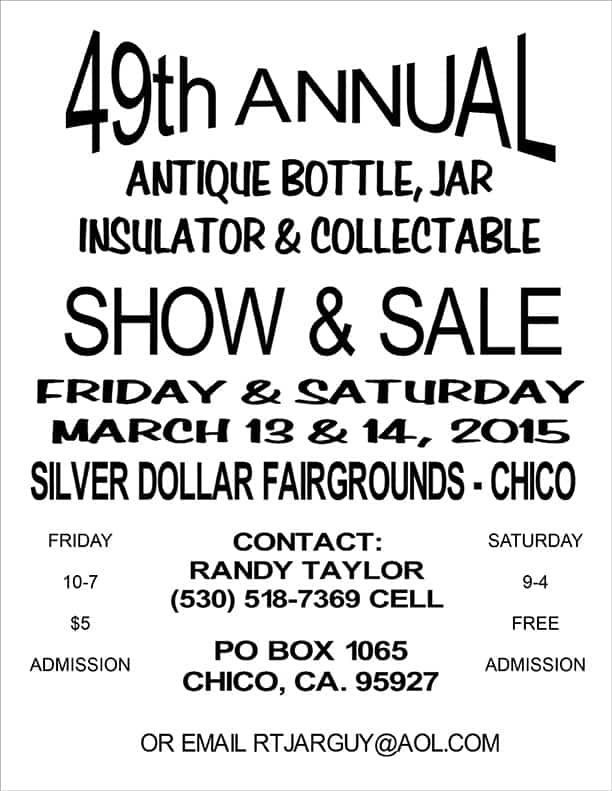 49th Annual Chico Bottle Show  @ Silver Dollar Fairgrounds | Chico | California | United States