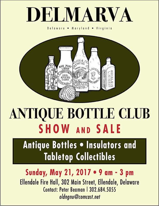 Delmarva Antique Bottle Club Show and Sale @ Ellendale Fire Hall   Ellendale   Delaware   United States