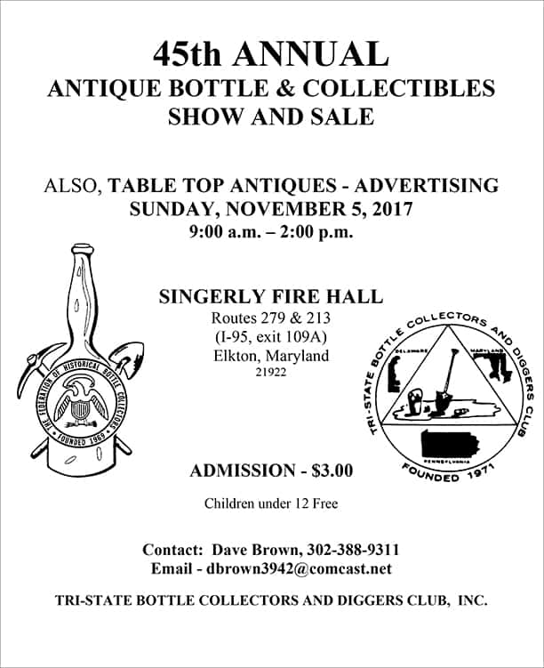 The Tri-State Bottle Club's 45th Antique Bottle & Collectibles Show @ Singerly Fire Hall | Elkton | Maryland | United States