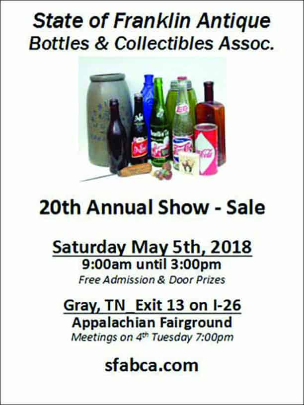 State of Franklin Antique Bottles & Collectibles Association 20th Annual Show and Sale @ Appalachian Fairground | Gray | Tennessee | United States