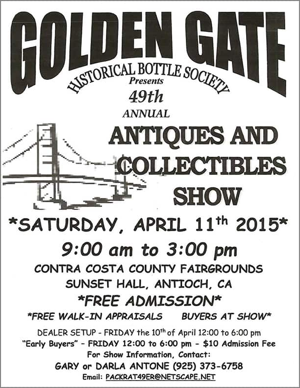 Golden Gate Historical Bottle Society's 49th Annual Antiques and Collectibles Show @ Contra Costa County Fairgrounds | Antioch | California | United States