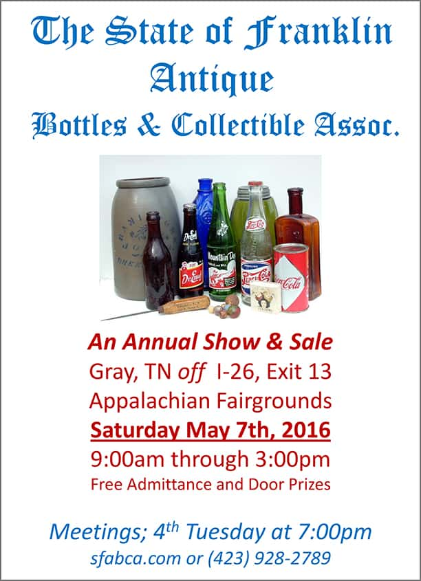 The State of Franklin Antique Bottles & Collectible Assoc. Annual Show & Sale