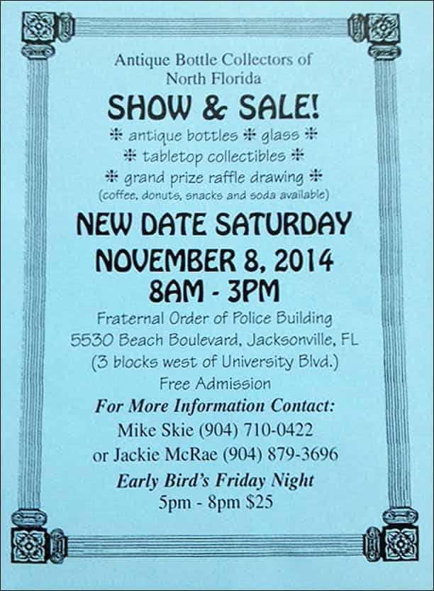 Jacksonville, Florida - Antique Bottle Collectors of North Florida 47th Annual Show & Sale @ Fraternal Order if Police | Jacksonville | Florida | United States