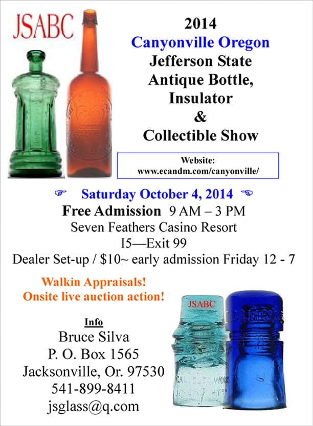 Annual Jefferson State Antique Bottle, Insulator and Collectibles Show and Sale @ 7 Feathers Casino Resort | Canyonville | Oregon | United States