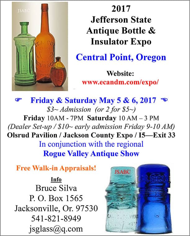 2017 Jefferson State Antique Bottle & Insulator Expo @ Olsrud Pavilion, Jackson County Expo,  | Central Point | Oregon | United States