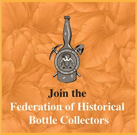 Join The Federation of Historical Bottle Collectors (FOHBC)