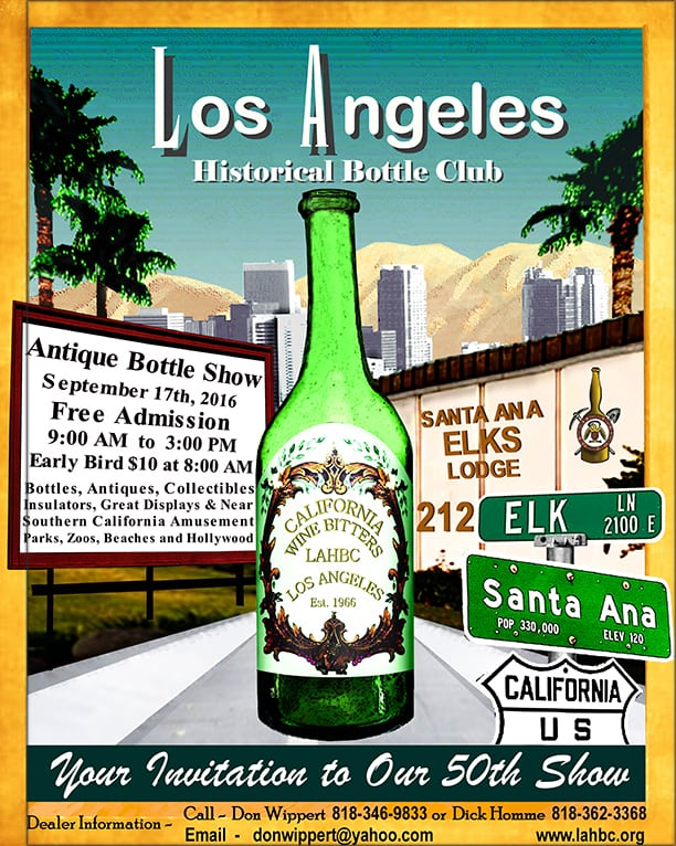 Los Angeles Historical Bottle Club's 50th Antique Bottle, Fruit Jar, Antiques & Collectibles Show & Sale @ Santa Ana Elks Lodge | Santa Ana | California | United States