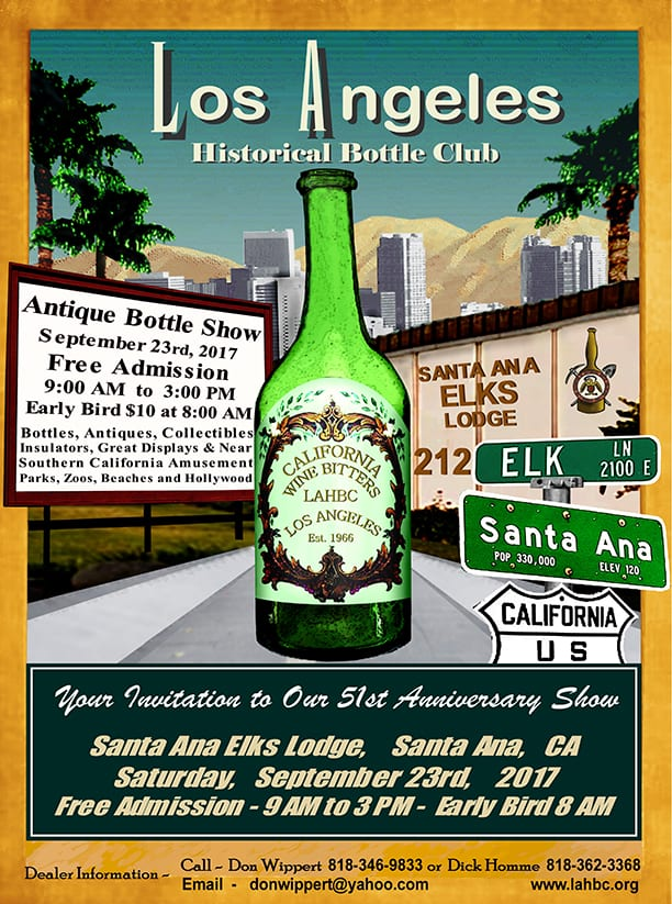 Los Angeles Historical Bottle Club's 51st Annual Antique Bottle, Fruit Jar, Antiques & Collectibles Show & Sale @ Santa Ana Elks Lodge | Santa Ana | California | United States