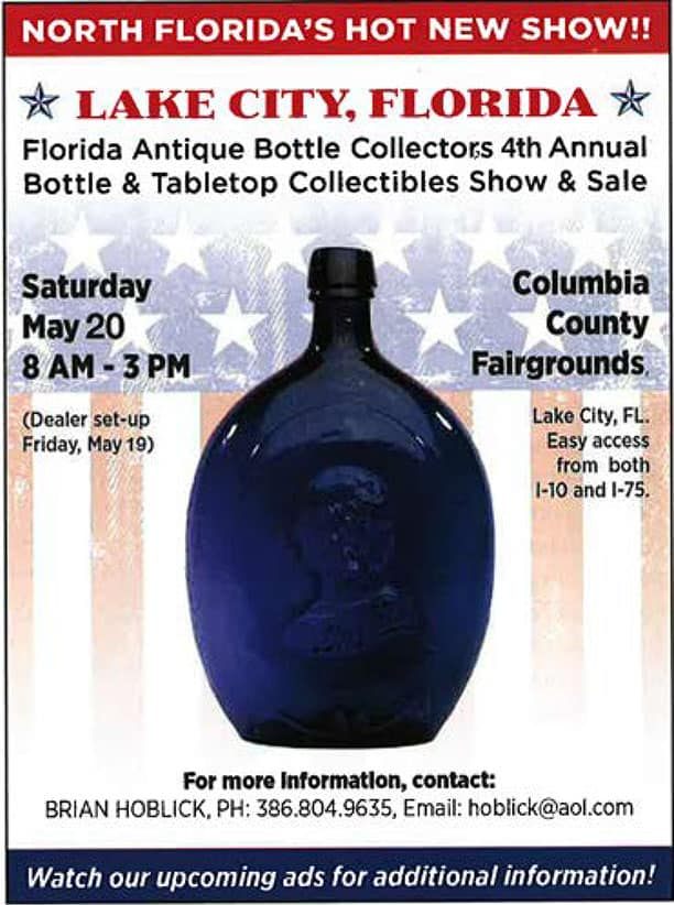 Florida Antique Bottle Collectors 4th Annual Bottle & Tabletop Collectibles Show & Sale @ Columbia County Fairgrounds   Lake City   Florida   United States