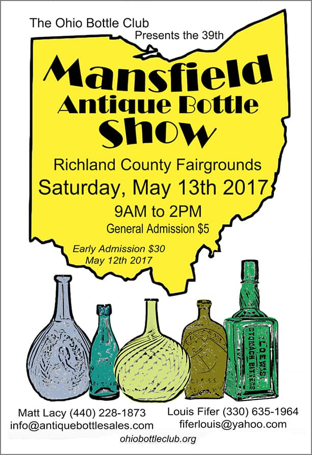 The Ohio Bottle Club Presents the 39th Mansfield Antique Bottle Show @ Richland County Fairgrounds