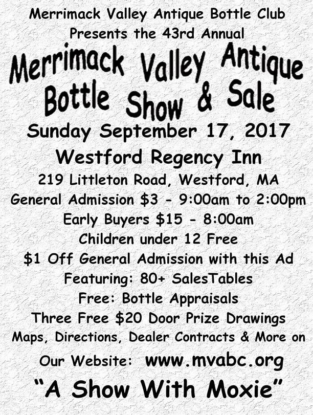 Merrimack Valley Antique Bottle Club's 43rd Annual Bottle Show @ Westford Regency Inn | Westford | Massachusetts | United States