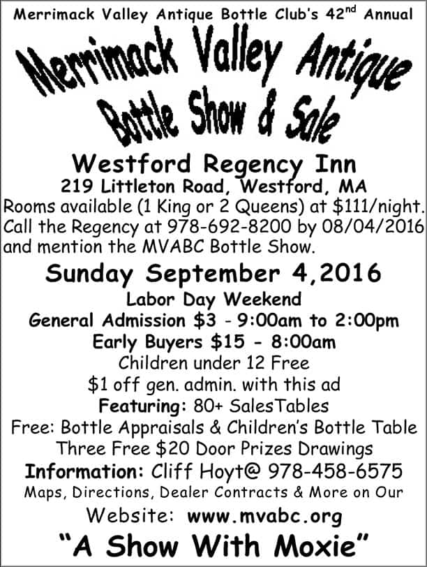 The Merrimack Valley Antique Bottle Club's 42nd Annual Show & Sale @ Westford Regency Inn | Westford | Massachusetts | United States