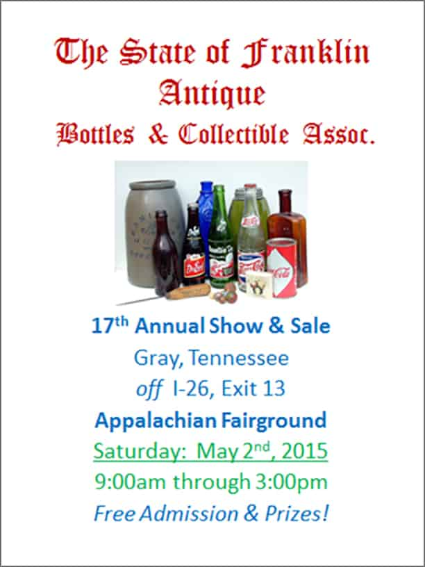 "17th Annual ""State of Franklin"" Antique Bottle Show @ Appalachian Fairgrounds 