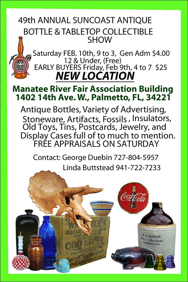 49th Annual Suncoast Antique Bottle Show & Sale @ Manatee River Fair Association Building | Palmetto | Florida | United States