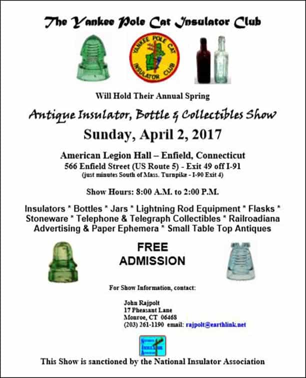 Yankee Polecat Insulator Club, Antique Insulator, Bottle & Collectibles Show @ American Legion Hall | Enfield | Connecticut | United States