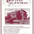 Bottles and Extras Vol. 9     No. 1     January 1998     (View Issue) Contents: Collectable Paper Go-Withs J. Carl Sturm 3 American Whiskey – Pure […]