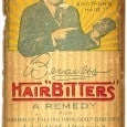 Beriaults Hair Bitters – Hair Bitters Manufacturing Company Special from Peachridge Glass Bill Ham recently purchased a collection of primarily labeled bitters that he put […]
