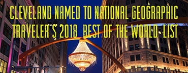 "Cleveland named to National Geographic Traveler's 2018 'Best of the World' list CLEVELAND, Ohio – Cleveland – rippling ""with new cultural energy"" – is among […]"