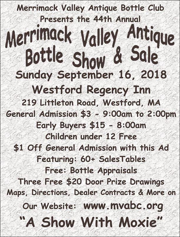 The Merrimack Valley Antique Bottle Club's 44th Annual Bottle Show @ Westford Regency Inn | Westford | Massachusetts | United States
