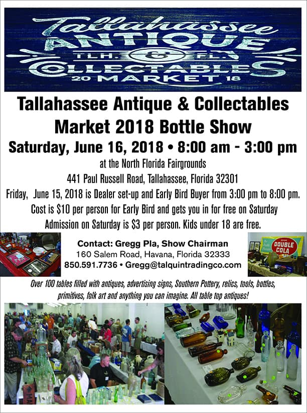 Tallahassee Antique & Collectibles Market 2018 Bottle Show @ North Florida Fairgrounds | Tallahassee | Florida | United States
