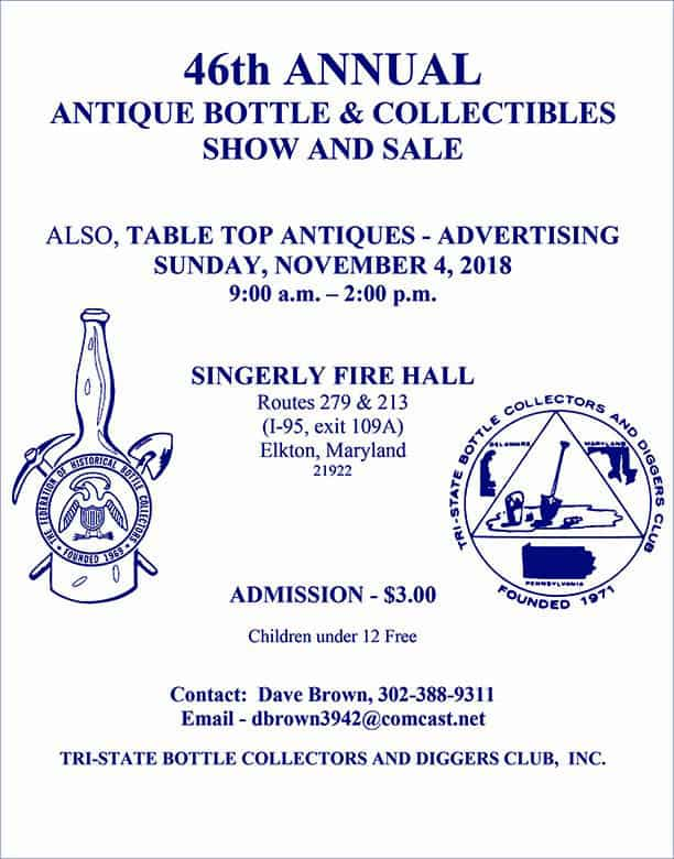46th Annual Antique Bottles & Collectibles Show & Sale @ Singerly Fire Hall | Elkton | Maryland | United States