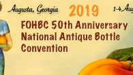 Latest Update – 29 July 2018 The Federation of Historical Bottle Collectors (FOHBC) is proud to announce that the FOHBC 2019 50th Anniversary National Antique Bottle […]