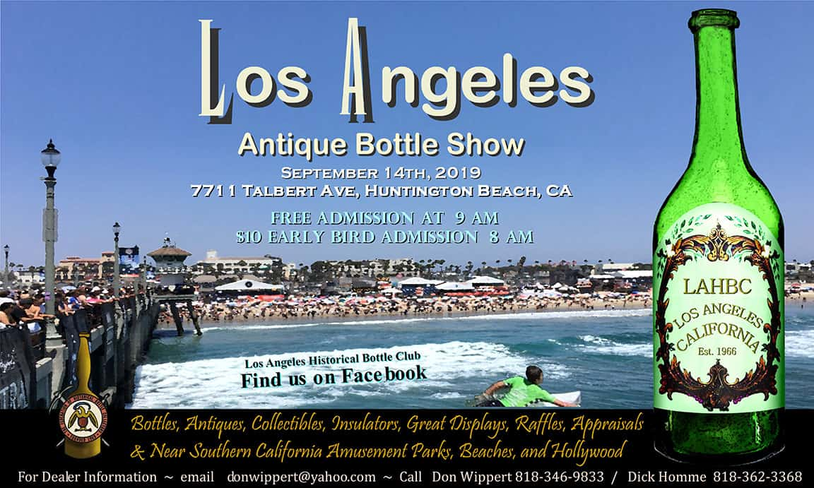 Los Angeles Historical Bottle Club's 53rd Annual Antique Bottle, Fruit Jar, Antiques & Collectibles Show & Sale @ Huntington Beach Elks Lodge #1959
