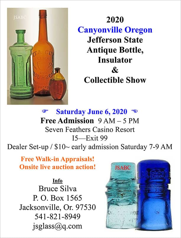 2020 Canyonville Oregon Jefferson State Antique Bottle & Insulator Expo @ Seven Feathers Casino Resort