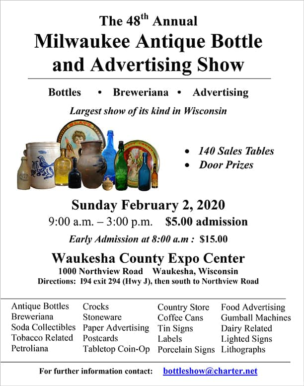 48th Annual Milwaukee Antique Bottle and Advertising Show @ Waukesha County Expo Center