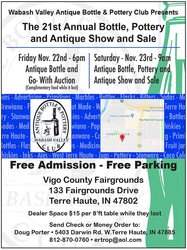 Wabash Valley Antique Bottle and Pottery Club Presents the 21st Annual Bottle, Pottery and Antiques Show and Sale