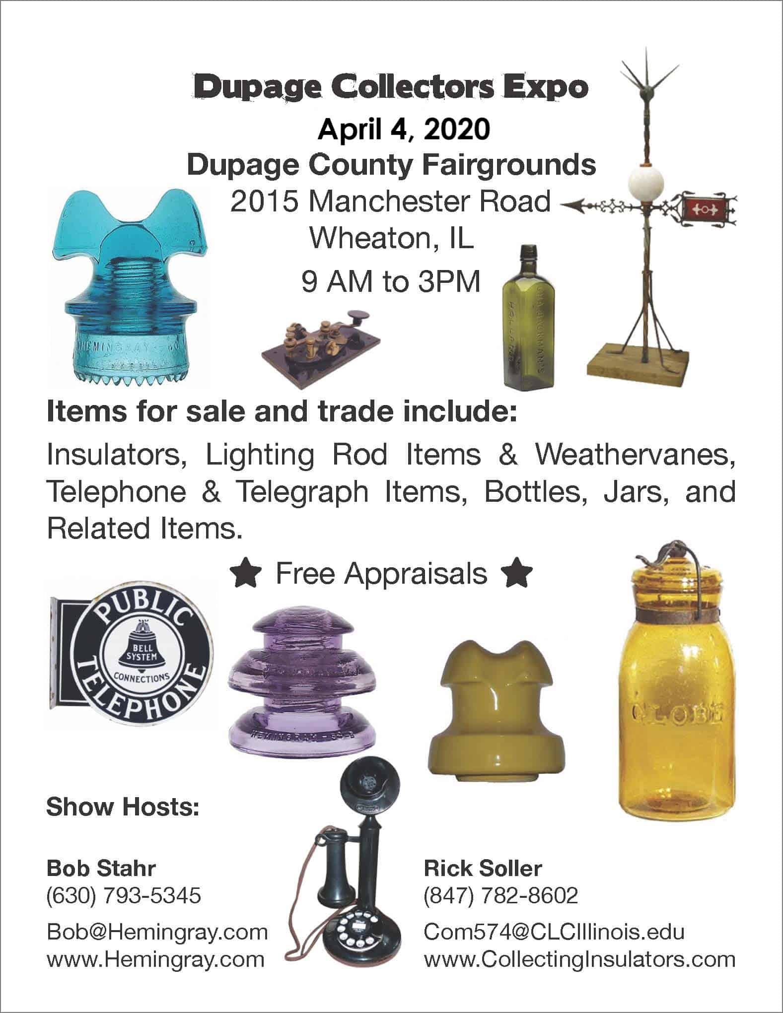 Dupage Collectors Expo featuring insulators, lighting rod items, bottles, jars, and related items @ Dupage County Fairgrounds