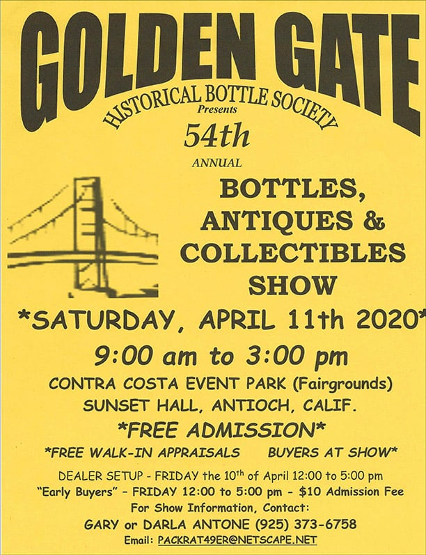 The Golden Gate Historical Bottle Society's 54th Annual Show & Sale @ Contra Costa Event Park (Fairgrounds)