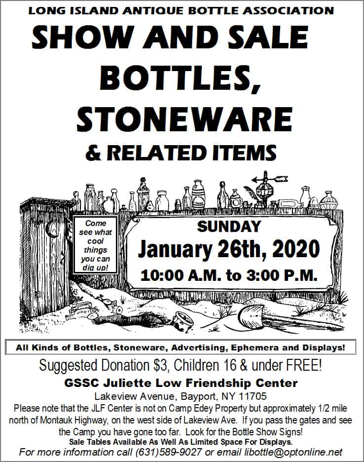 The Long Island Antique Bottle Association's Bottle Show  @ Girl Scouts of Suffolk County Juliette Low Friendship Center