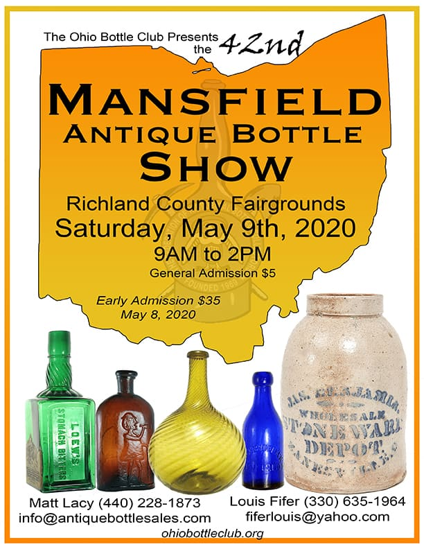 42nd Mansfield Antique Bottle Show, Hosted by the Ohio Bottle Club @ Richland County Fairgrounds