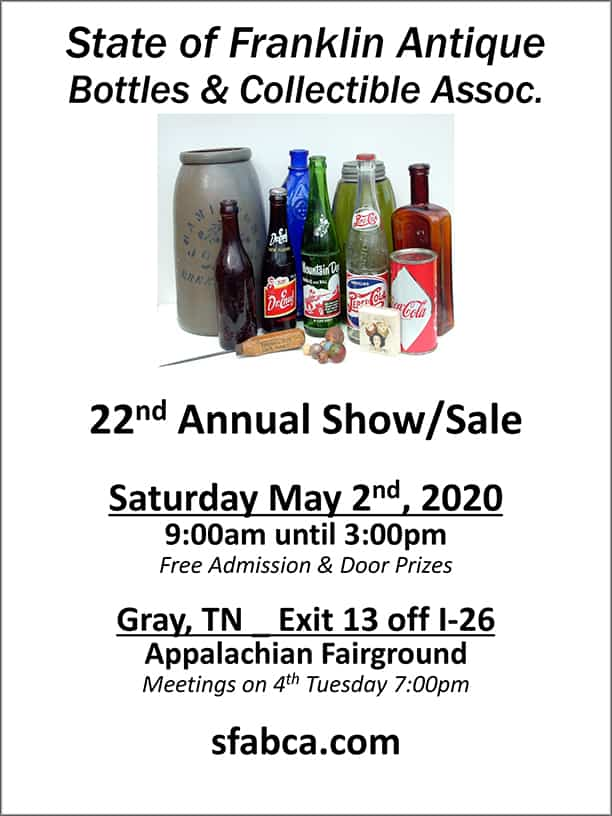 State of Franklin Antique Bottles & Collectibles Association 22nd Annual Show – Sale @ Appalachian Fairground