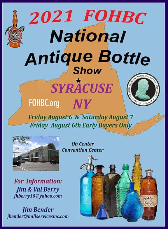 2021 FOHBC National Antique Bottle Show - Syracuse, New York